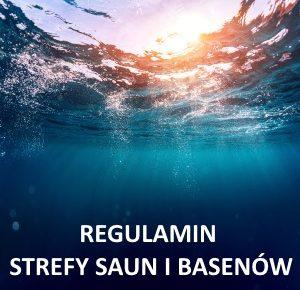 regulamin strefy saun i basenów